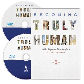 Becoming Truly Human DVD and Blu-Ray